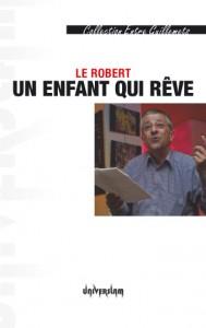 Le Robert - Un enfant qui rêve